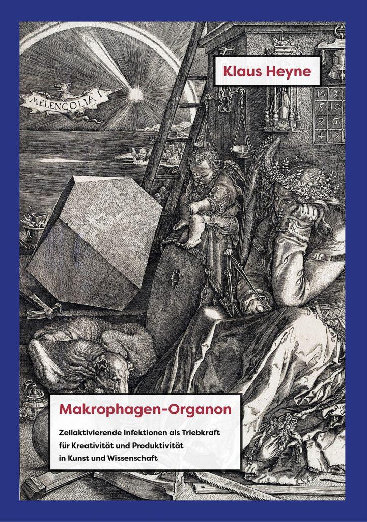 Klaus Heyne - Makrophagen-Organon | Kunstgeschichte