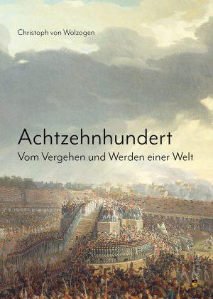 Achtzehnhundert - Christoph von Wolzogen